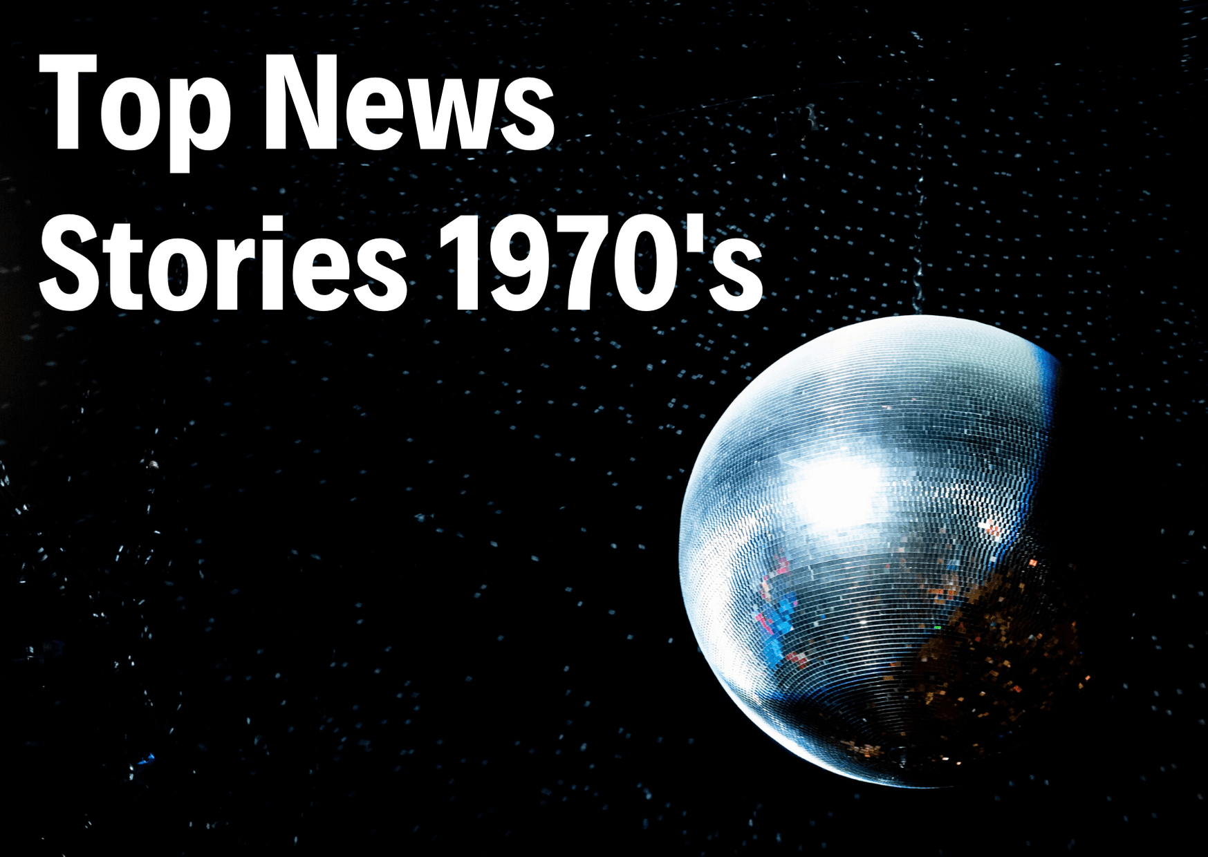 1970s News Opens in new window