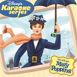 Disneys Karaoke Series Mary Poppins Opens in new window