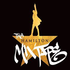 Hamilton Mixtape Opens in new window