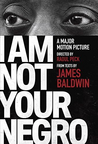 I Am Not Your Negro Opens in new window